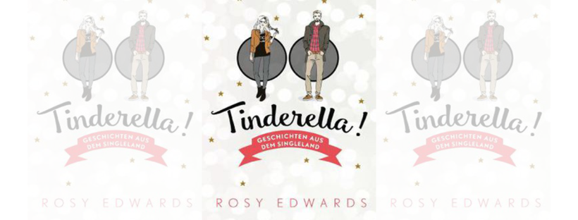 Tinderella Rosy Edwards Buchtipp Buchrezension Goldmann The Booklettes