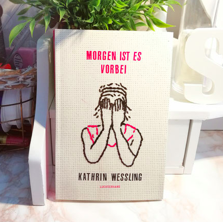cover-morgen ist es vorbei-kathrin wessling-the booklettes