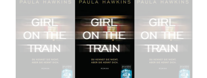 Girl on the train Paula Hawkins Buchtipp Buchrezension