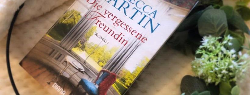 Rezension The Booklettes Rebecca Martin die vergessene Freundin